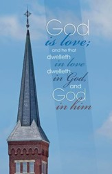 God is Love Church Steeple (1 John 4:16, KJV) Bulletins, 50