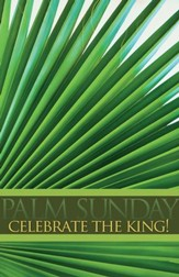Celebrate the King! Large Palm Branch Bulletins, Pack of 50