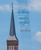 God is Love Church Steeple (1 John 4:16, KJV) Large Bulletins, 100