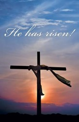 He Has Risen! Sunrise and Cross (Mark 16:6, KJV) Bulletins, 100