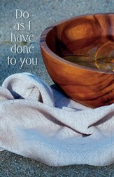Do as I Have Done to You Wooden Basin and Cloth (John 13:15, KJV) Bulletins, Pack of 50