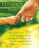 Father's Day (Proverbs 22:6) Large Bulletins, 100