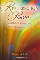 Resurrection Power: An Easter Musical for Contemporary Worship Choir (Choral Book)