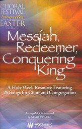 Messiah, Redeemer, Conquering King (Choral Book)