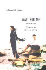 Wait For Me Study Guide: Discover the Power of Purity - eBook