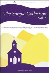 The Simple Collection, Volume 5 (Choral Book)