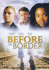 Before the Border, DVD