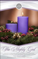 We Believe The Mighty God (Isaiah 9:6, KJV) Advent Bulletins, 100