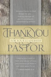 Thank You Pastor (1 Thessalonians 1:2-3, KJV) Bulletins, 100