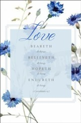 Love Beareth All Things (1 Corinthians 13:7, KJV) Bulletins, 100