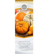 We Believe Happy Thanksgiving (Psalm 106:1 KJV)  Bookmarks, 25
