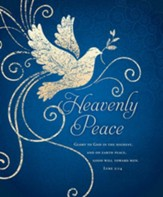 Heavenly Peace (Luke 2:14, KJV) Large Bulletins, 100