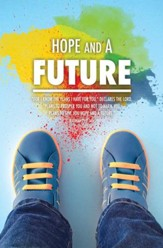 Hope and A Future (Jeremiah 29:11, NIV) Bulletins, 100