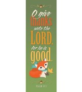 O Give Thanks (Psalm 107:1) Bookmarks, Pack of 25