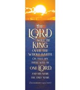 The Lord will Be King (Zechariah 14:9, NIV) Bookmarks, Pack of 25