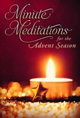 Minute Meditations For the Advent Season