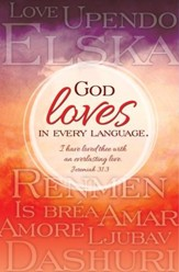 God Loves in Every Language (Jeremiah 31:3 KJV) Bulletins, 100