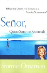 Señor, Quiero Sentirme Restaurada  (Lord, I want to Be Whole)