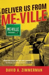 Deliver Us from Me-Ville - eBook