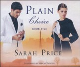 #5: Plain Choice, The Plain Fame Series - unabridged audio book on CD
