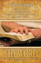 Thy Word Have I Hid (Psalm 119:11, KJV) Bulletins, 100