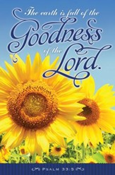 The Goodness of the Lord (Psalm 33:5) Bulletins, 100