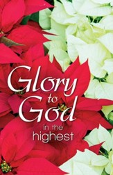 Glory to God in the Highest (Luke 2:14, KJV) Bulletins, 100