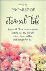 Promise of Eternal Life (John 11:25, NIV) Bulletins, 100