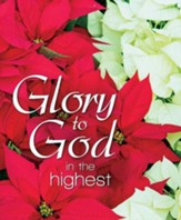 Glory to God in the Highest (Luke 2:14, KJV) Large Bulletins, 100