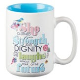 She Is Clothed With Strength and Dignity Mug