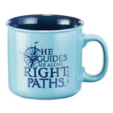 He Guides Me Along Right Paths Mug