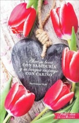 Feliz Día de la Madre, Proverbios 31:26, 100 Boletines  (Happy Mother's Day, 100 Bulletins)