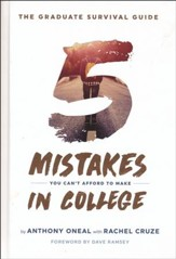 The Graduate Survival Guide: 5 Mistakes You Can't Afford to Make in College - with DVD