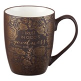 I Trust in God's Goodness Mug