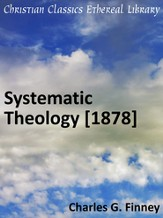 Systematic Theology [1878] - eBook