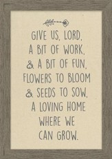 Give Us, Lord, a Bit of Work, & A Bit of Fun Framed Canvas