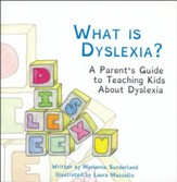What is Dyslexia? A Parent's Guide  to Teaching Kids About Dyslexia