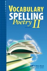 Abeka Vocabuarly, Spelling, & Poetry II