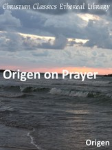 Origen on Prayer - eBook