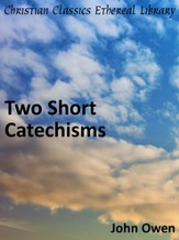 Two Short Catechisms - eBook