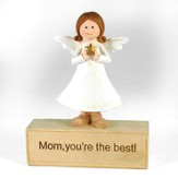 Mom, You are the Best Angel Figurine