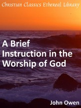 Brief Instruction in the Worship of God - eBook