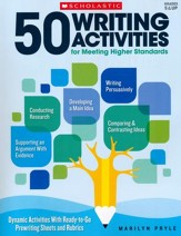 50 Writing Activities for Meeting  Higher Standards: Dynamic Activites With Ready-to-Go