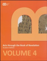 Museum of the Bible Bible Curriculum Volume 4: Acts through the Book of Revelation Student Edition
