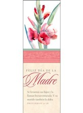 Feliz día de la Madres 2018 (Proverbios 31:28, RVR 1960) Marcadores, 25 (Happy Mother's Day 2018 Bookmarks, 25)