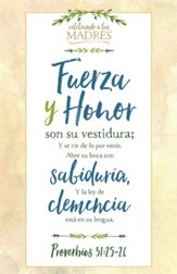 Fortaleza y honor (Proverbios 31:25-26, RVR 1960) Boletin, 100 (Strength and Honor Bulletins, 100)