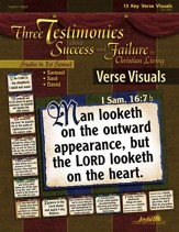 Samuel, Saul, David: Three Testimonies About Success and Failure; Youth 2 to Adult, Key Verse Visuals