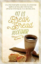 Let Us Break Bread Together Bulletins, 100