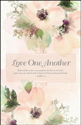 Beloved, Let Us Love One Another (1 John 4:7, KJV)  Bulletins, 100