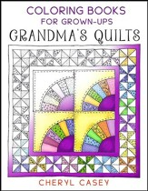 Grandma's Quilts: Coloring Books for Grown-Ups, Adults
